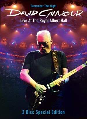 David Gilmour. Remember That Night DVD 2006